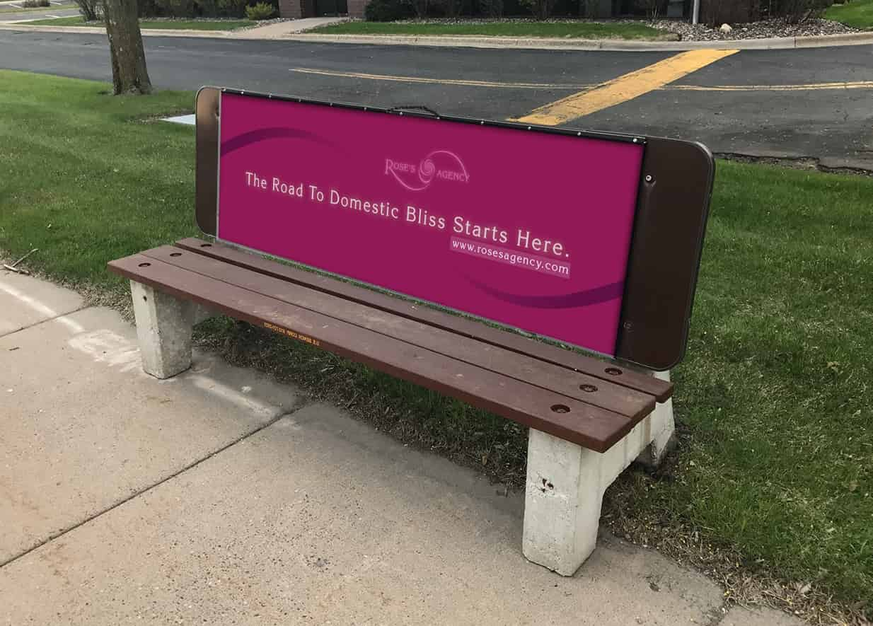 Rose's Agency bus bench advertising by ArmenoDesign.com