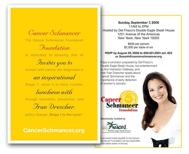 Cancer Schmancer Fran Drescher - direct mail design - invitation - by ArmenoDesign.com